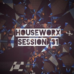 Delectable Records Houseworx Session 01