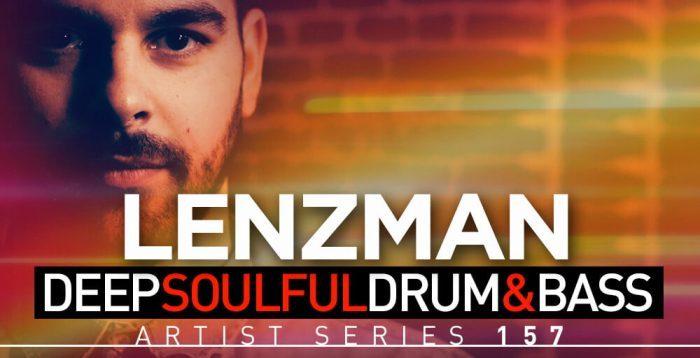 Loopmasters Lenzman - Deep Soulful Drum & Bass