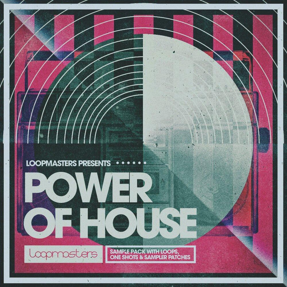 Loopmasters Power of House sample pack released