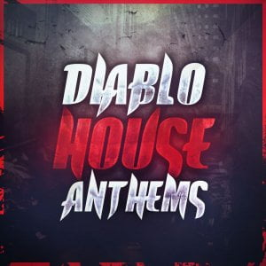 Mainroom Warehouse Diablo House Anthems