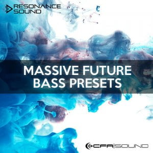 Resonance Sound CFA-Sound Massive Future Bass Presets
