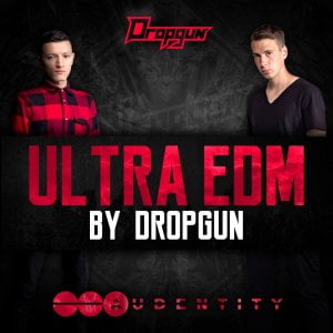 Audentity Ultra EDM by Dropgun