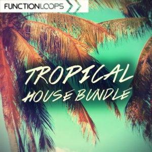 Function Loops Tropical House Bundle