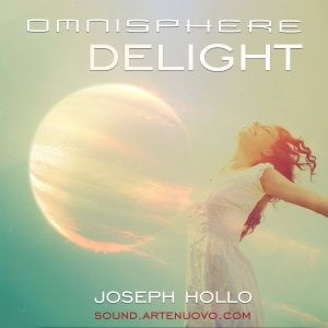 joseph-hollo-omnisphere-delight