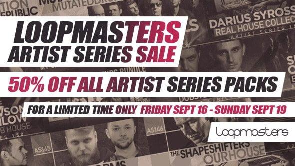 Loopmasters Artist Series Flash Sale