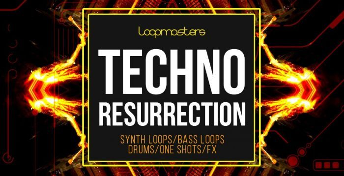 Loopmasters Techno Resurrection