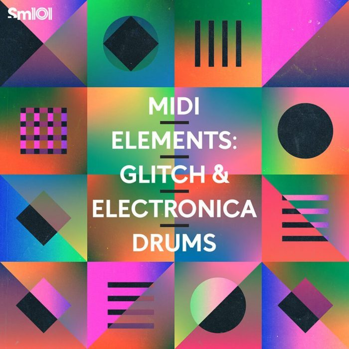 Sample Magic MIDI Elements Glitch & Electronica Drums