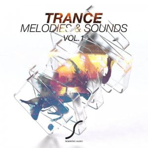 Scientec Audio Trance Melodies & Sounds Vol.1