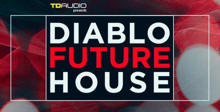 TD Audio Diablo Future House