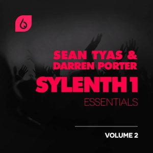 Freshly Squeezed Samples Sean Tyas & Darren Porter Sylenth1 Essentials Volume 2