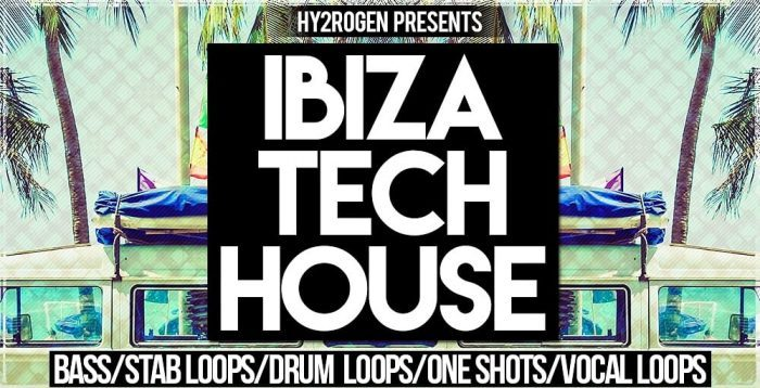 Hy2rogen Ibiza Tech House