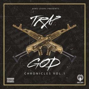King Loops Trap God Chronicles Vol.1