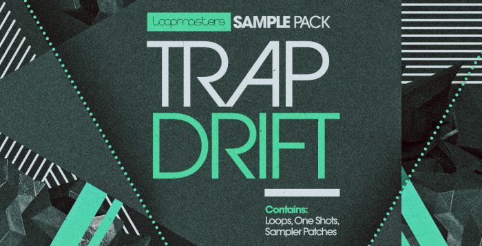 Loopmasters Trap Drift