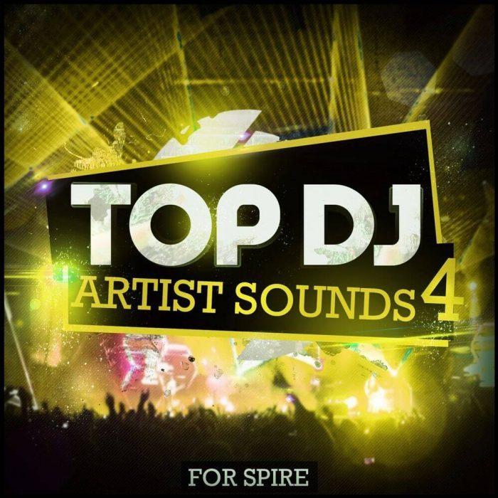 Mainroom Warehouse Top DJ Artist Sounds 4 for Spire