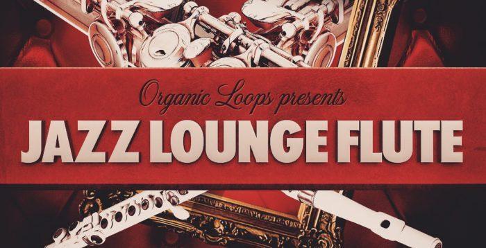Organic Loops Jazz Lounge Flute