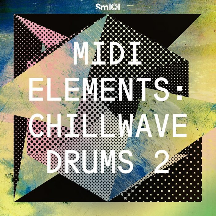Sample Magic MIDI Elements Chillwave Drums 2