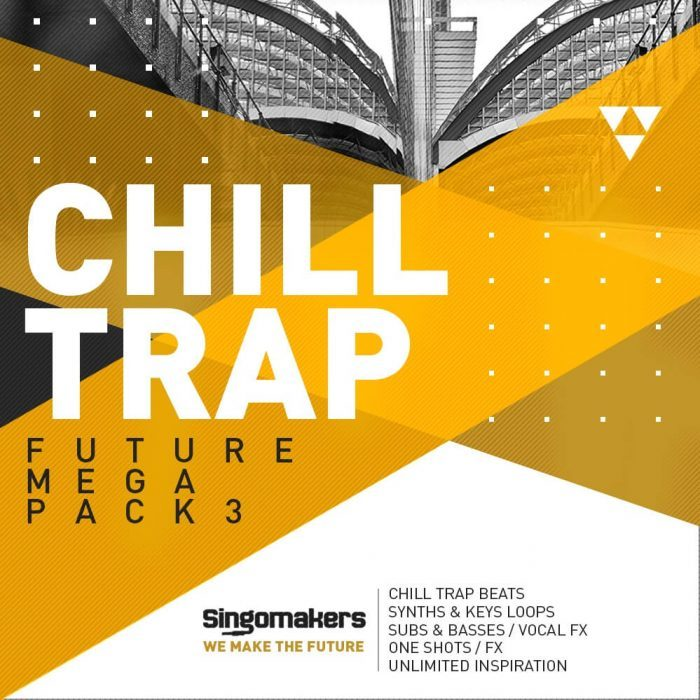 Singomakers Future Chill Trap Mega Pack 3