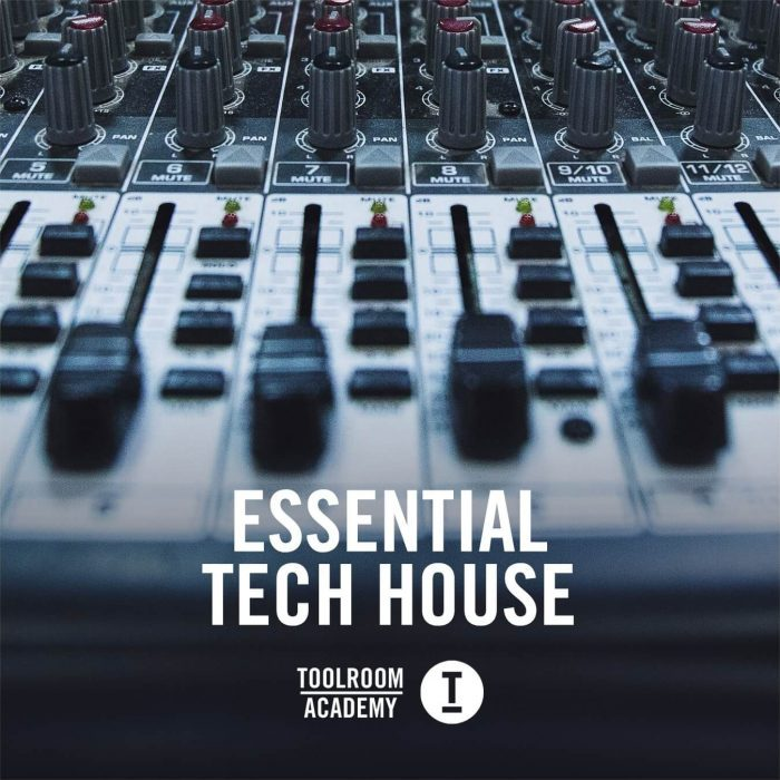 Toolroom Academy Essential Tech House