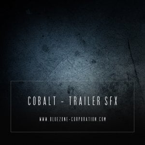 Bluezone Cobalt Trailer SFX