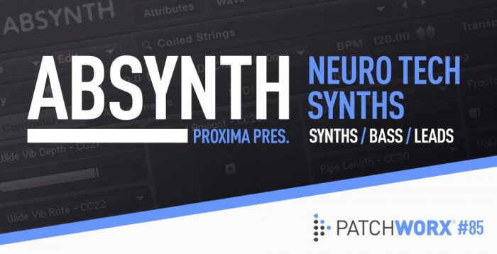 Loopmasters Proxima Neuro Tech Synths for Absynth 5