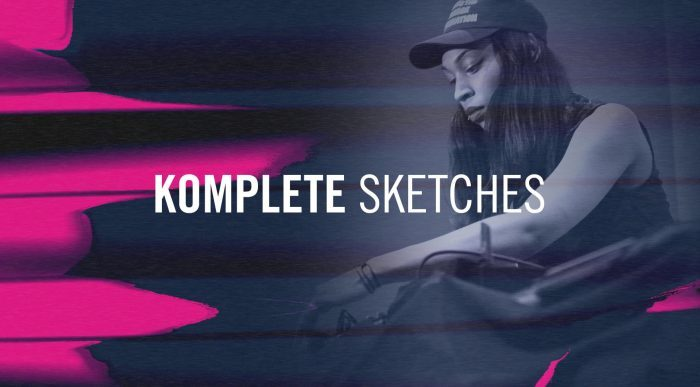 Native Instruments Komplete Sketches