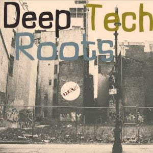 Raw Loops Deep Tech Roots