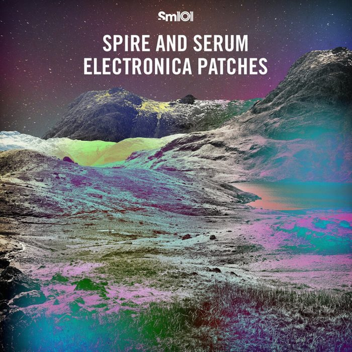 Sample Magic Spire and Serum Electronica Patches
