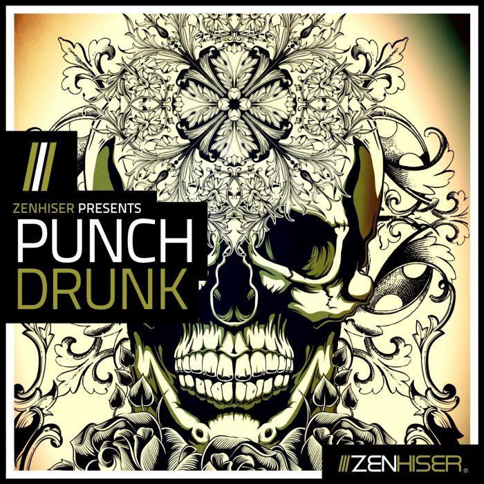 Zenhiser Punch Drunk