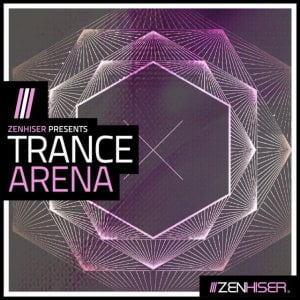 Zenhiser Trance Arena