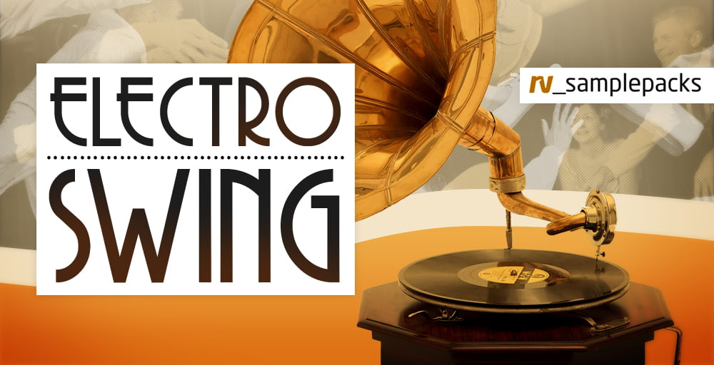 rv_samplepacks Electro Swing, sounds from the 20s & 30s