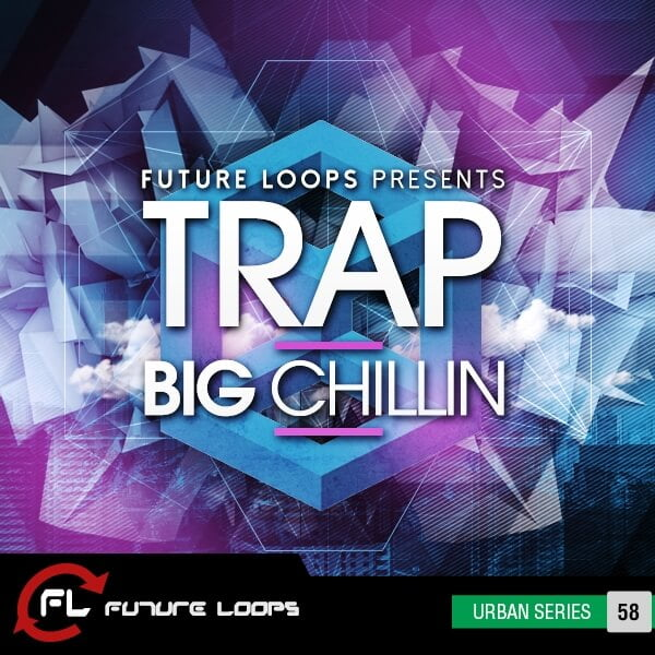 Future Loops Trap Big Chillin