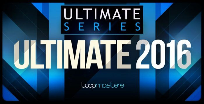 Loopmasters Ultimate 2016