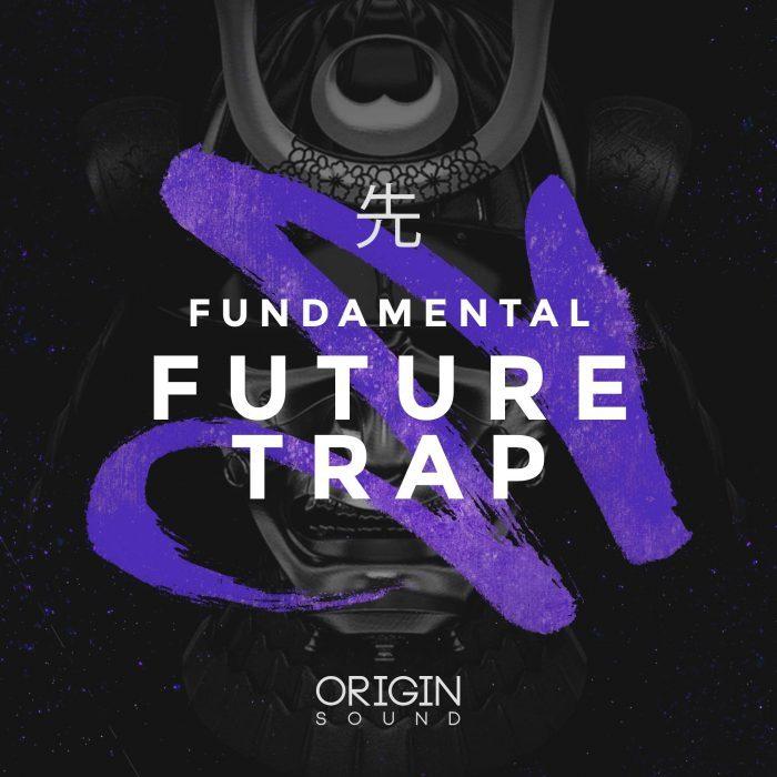 Origin Sound Fundamental Future Trap
