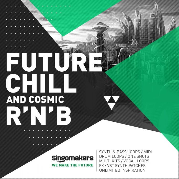 Singomakers Future Chill and Cosmic RnB