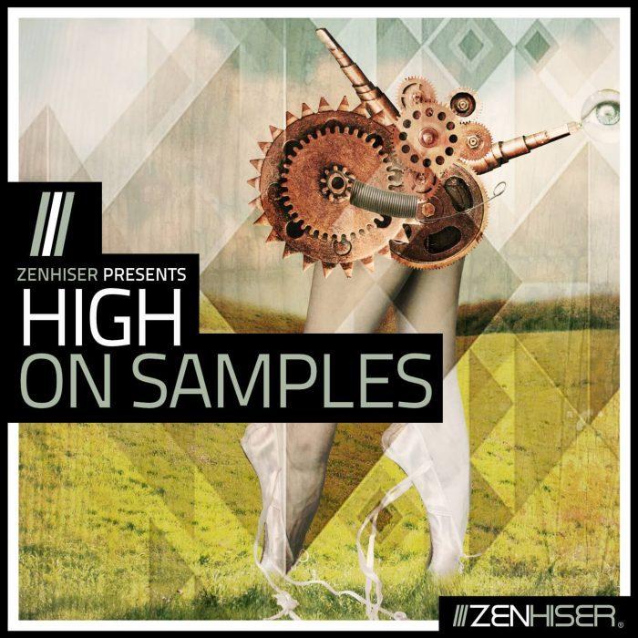 Zenhiser High on Samples