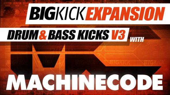 BigKick Expansion Drum & Bass Kicks V3 with MachineCode