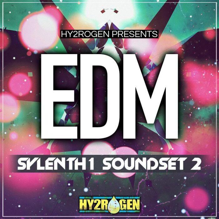 Hy2rogen EDM Sylenth1 Soundset 2