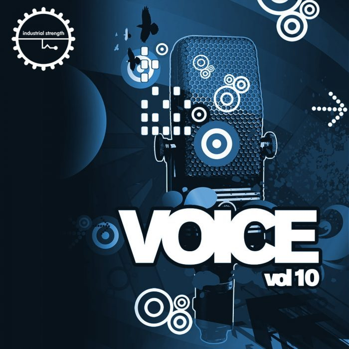 Industrial Strength Voice Vol 10