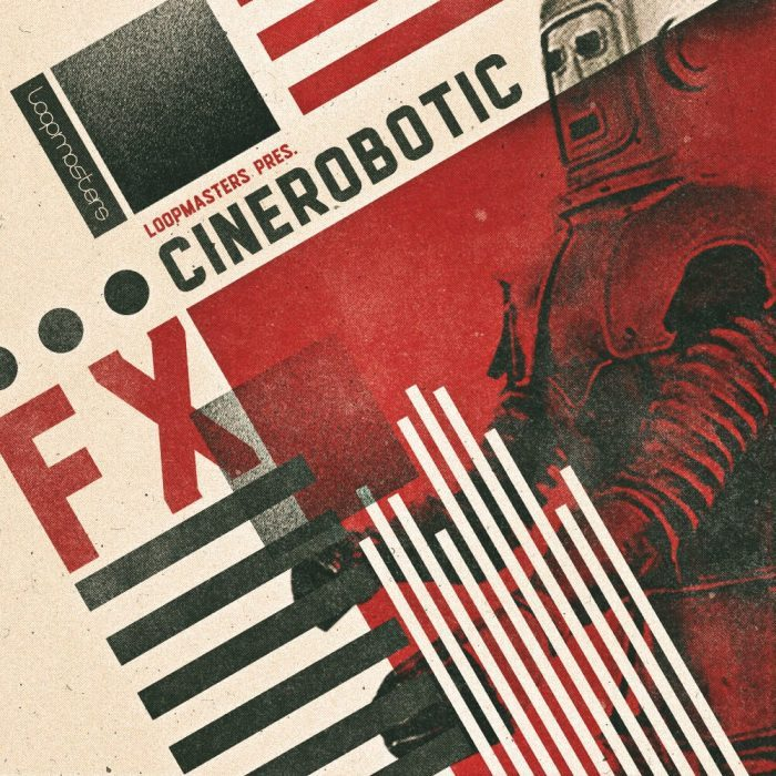 Loopmasters Cinerobotic FX
