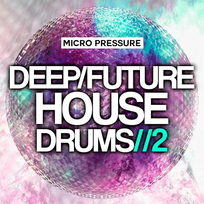 Micro Pressure Deep Future House Drums 2