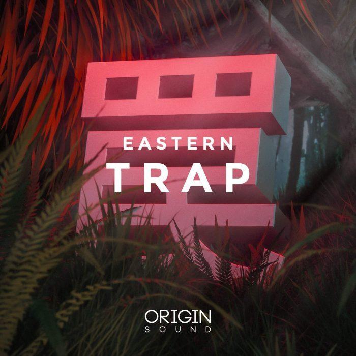Origin Sound Eastern Trap