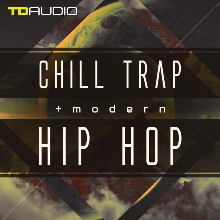 TD Audio Chill Trap and Modern Hip Hop