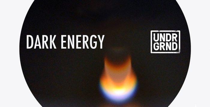 UNDRGRND Dark Energy