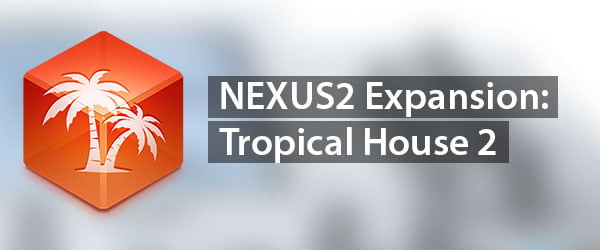reFX Tropical House 2