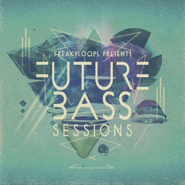 Freaky Loops Future Bass Sessions