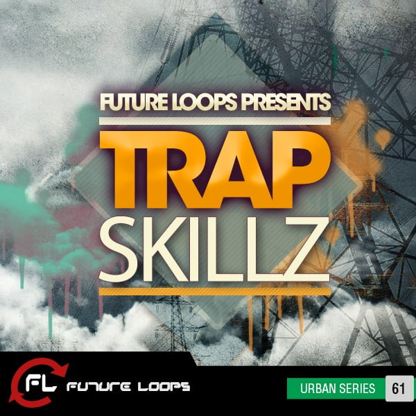 Future Loops Trap Skillz