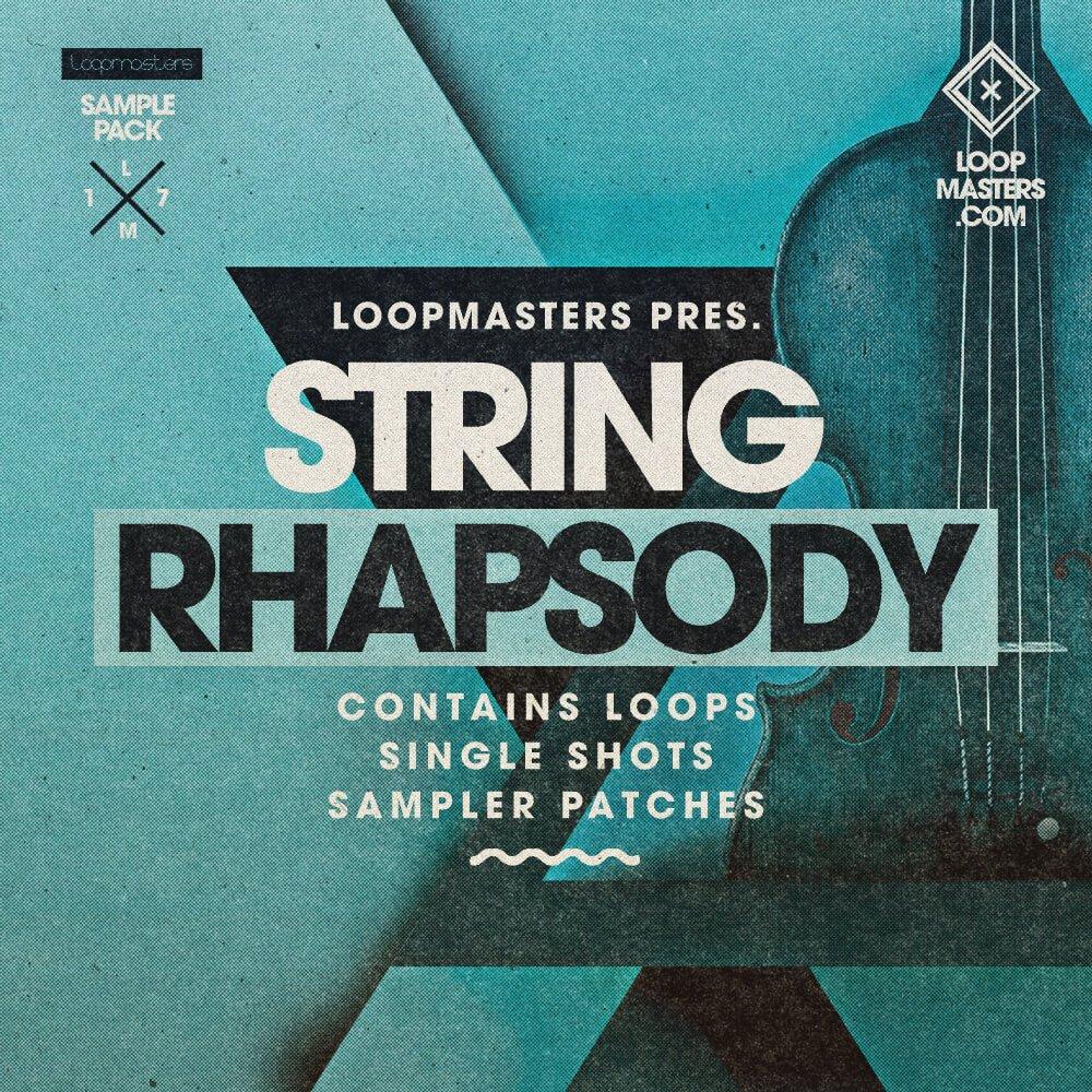 Loopmasters releases String Rhapsody sample pack