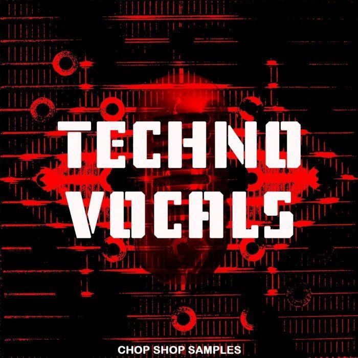 Chop Shop Samples Techno Vocals