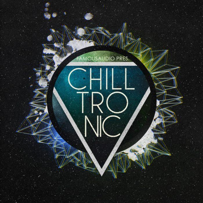 Famous Audio Chilltronic