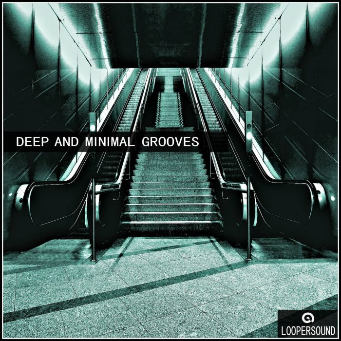 Loopersound Deep and Minimal Grooves